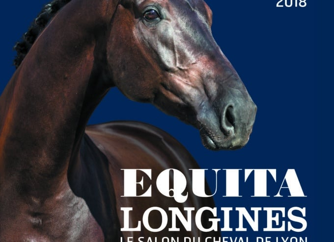 Salon du Cheval de Lyon Equita Longines 2018  from the 31th october to the 4 th november